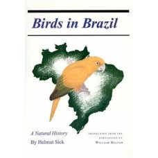Birds in Brazil: A Natural History